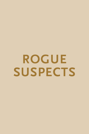 Rogue Suspects